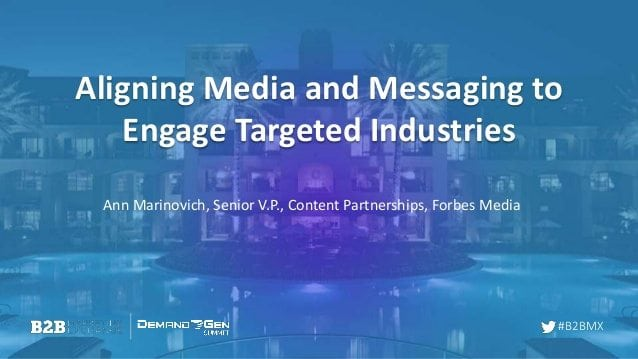 aligning-media-messaging-to-engage-targeted-industries-1-638