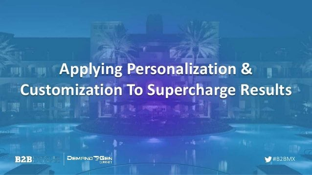 applying-personalization-customization-to-supercharge-results-1-638