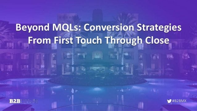 beyond-mqls-conversion-strategies-from-first-touch-through-close-1-638