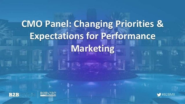 cmo-panel-shifting-priorities-for-b2b-brands-1-638