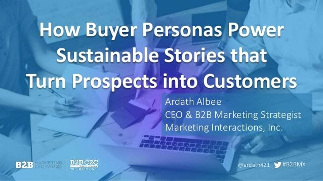 how-buyer-personas-power-sustainable-stories-that-turn-prospects-into-customers-1-638