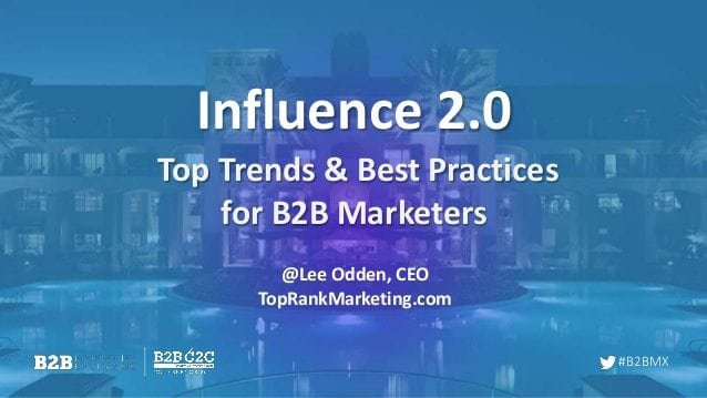 influencing-the-influencers-top-trends-best-practices-for-b2b-marketers-1-638
