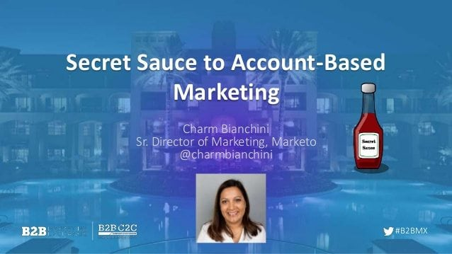 secret-sauce-for-integrating-abm-into-your-full-marketing-plans-1-638